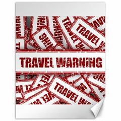 Travel Warning Shield Stamp Canvas 12  X 16   by Nexatart