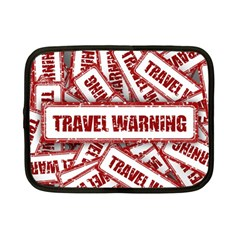 Travel Warning Shield Stamp Netbook Case (small)  by Nexatart