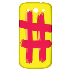 Fun Ain t Gone Fence Sign Red Yellow Flag Samsung Galaxy S3 S Iii Classic Hardshell Back Case by Mariart