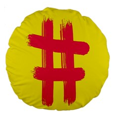 Fun Ain t Gone Fence Sign Red Yellow Flag Large 18  Premium Round Cushions by Mariart