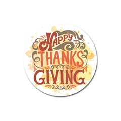 Happy Thanksgiving Sign Magnet 3  (round)