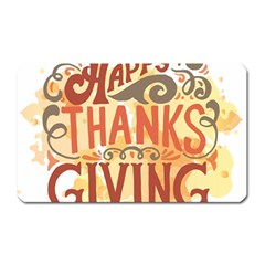 Happy Thanksgiving Sign Magnet (rectangular) by Mariart