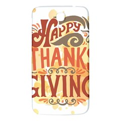 Happy Thanksgiving Sign Samsung Galaxy Mega I9200 Hardshell Back Case by Mariart