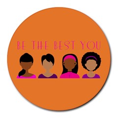 Black Girls Be The Best You Round Mousepad by kenique