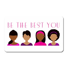 Black Girls Be The Best You Magnet (rectangular) by kenique