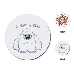 Yeti   I Saw A Man Playing Cards (round)  by Valentinaart