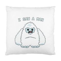 Yeti   I Saw A Man Standard Cushion Case (two Sides) by Valentinaart