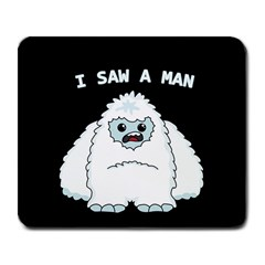 Yeti   I Saw A Man Large Mousepads by Valentinaart