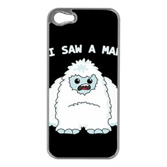 Yeti   I Saw A Man Apple Iphone 5 Case (silver) by Valentinaart
