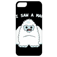 Yeti   I Saw A Man Apple Iphone 5 Classic Hardshell Case