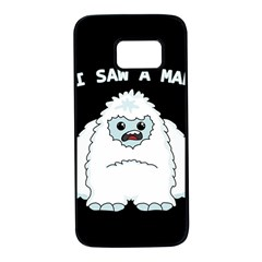 Yeti   I Saw A Man Samsung Galaxy S7 Black Seamless Case by Valentinaart