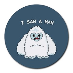 Yeti   I Saw A Man Round Mousepads by Valentinaart