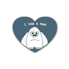 Yeti   I Saw A Man Rubber Coaster (heart)  by Valentinaart