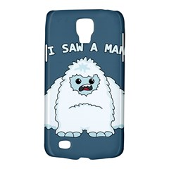 Yeti   I Saw A Man Galaxy S4 Active by Valentinaart