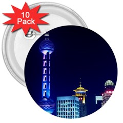 Shanghai Oriental Pearl Tv Tower 3  Buttons (10 Pack)