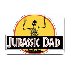 Jurassic Dad Dinosaur Skeleton Funny Birthday Gift Small Doormat  by PodArtist
