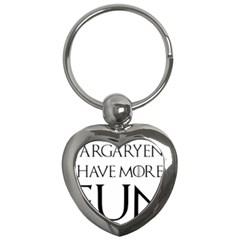 Targaryens Have More Fun   Blondes Have More Fun Black Key Chains (heart)  by PodArtist