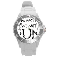 Targaryens Have More Fun   Blondes Have More Fun Black Round Plastic Sport Watch (l) by PodArtist