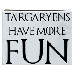 Targaryens Have More Fun   Blondes Have More Fun Black Cosmetic Bag (xxxl)  by PodArtist