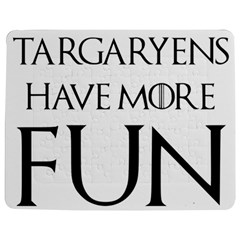 Targaryens Have More Fun   Blondes Have More Fun Black Jigsaw Puzzle Photo Stand (rectangular) by PodArtist