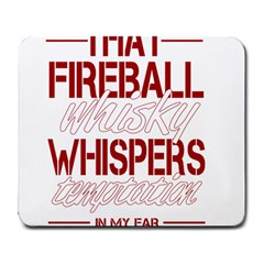 Fireball Whiskey Humor  Large Mousepads by crcustomgifts