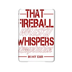 Fireball Whiskey Humor  Ipad Mini 2 Hardshell Cases by crcustomgifts