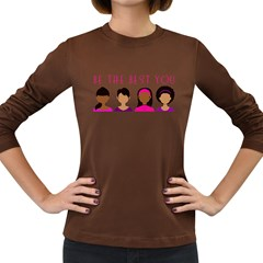 Black Girls Be The Best You Women s Long Sleeve Dark T Shirt by kenique