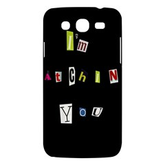 I Am Watching You Samsung Galaxy Mega 5 8 I9152 Hardshell Case  by Valentinaart