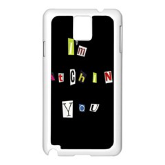 I Am Watching You Samsung Galaxy Note 3 N9005 Case (white) by Valentinaart