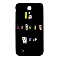 I Am Watching You Samsung Galaxy Mega I9200 Hardshell Back Case by Valentinaart