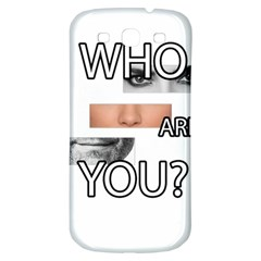 Who Are You Samsung Galaxy S3 S Iii Classic Hardshell Back Case by Valentinaart