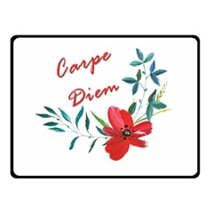 Carpe Diem  Double Sided Fleece Blanket (small)