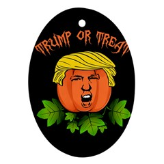 Trump Or Treat  Ornament (oval) by Valentinaart