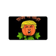 Trump Or Treat  Magnet (name Card) by Valentinaart