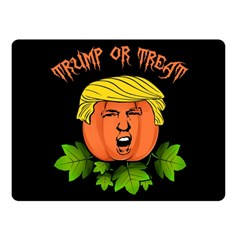 Trump Or Treat  Double Sided Fleece Blanket (small)