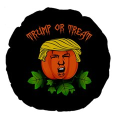 Trump Or Treat  Large 18  Premium Flano Round Cushions by Valentinaart