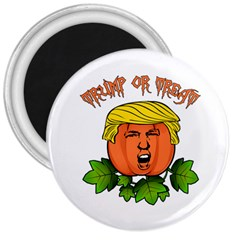 Trump Or Treat  3  Magnets