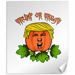 Trump or treat  Canvas 20  x 24   24 x20 Canvas - 1