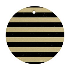 Stripes2 Black Marble & Light Sand Round Ornament (two Sides) by trendistuff