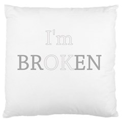 I Am Ok   Broken Large Cushion Case (two Sides) by Valentinaart