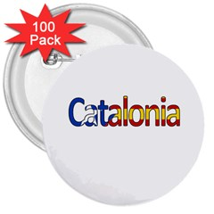 Catalonia 3  Buttons (100 Pack)  by Valentinaart