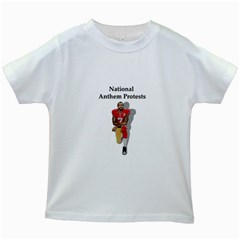 National Anthem Protest Kids White T Shirts