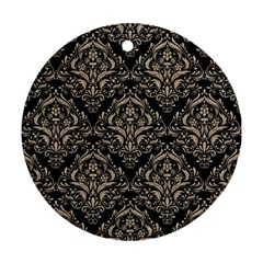 Damask1 Black Marble & Sand (r) Round Ornament (two Sides) by trendistuff