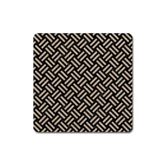 Woven2 Black Marble & Sand (r) Square Magnet by trendistuff