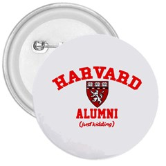 Harvard Alumni Just Kidding 3  Buttons by Celenk