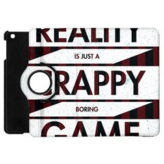 Reality Is Just A Crappy  Boring Game Apple Ipad Mini Flip 360 Case by Celenk