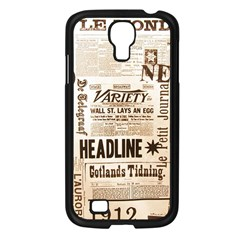 Vintage Newspapers Headline Typography Samsung Galaxy S4 I9500/ I9505 Case (black) by yoursparklingshop