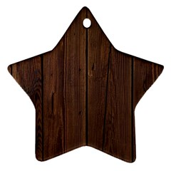 Rustic Dark Brown Wood Wooden Fence Background Elegant Natural Country Style Star Ornament (two Sides) by yoursparklingshop