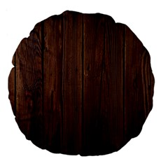 Rustic Dark Brown Wood Wooden Fence Background Elegant Natural Country Style Large 18  Premium Flano Round Cushions by yoursparklingshop