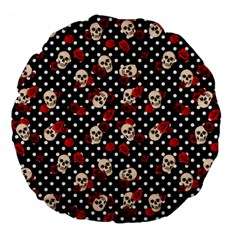 Skulls And Roses Large 18  Premium Flano Round Cushions by Valentinaart
